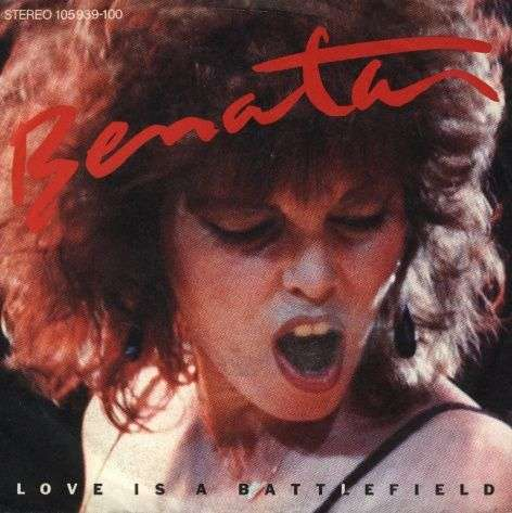 Coverafbeelding Love Is A Battlefield - Benatar