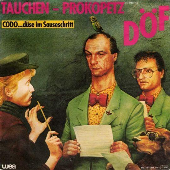 Coverafbeelding DÖF - Tauchen-Prokopetz - Codo...Düse Im Sauseschritt