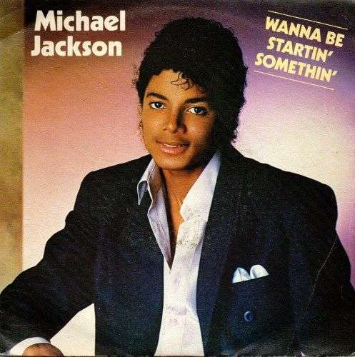Coverafbeelding Michael Jackson - Wanna Be Startin' Somethin'