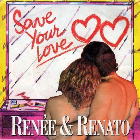 Coverafbeelding Renée & Renato - Save Your Love