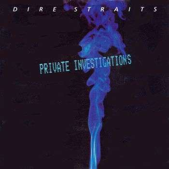 Coverafbeelding Private Investigations - Dire Straits