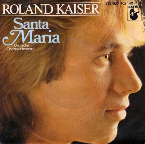 Coverafbeelding Roland Kaiser - Santa Maria