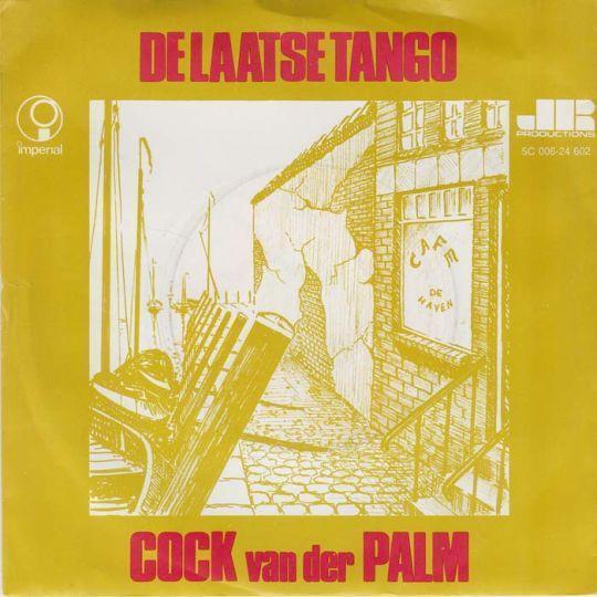 Coverafbeelding De Laatse Tango - Cock Van Der Palm