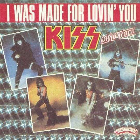 Coverafbeelding Kiss - I Was Made For Lovin' You