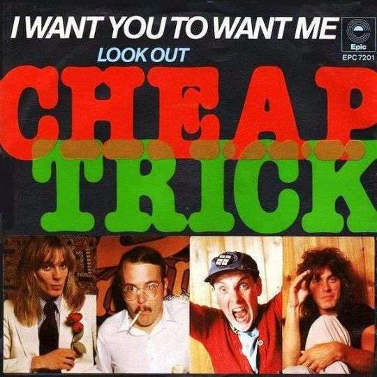 Coverafbeelding I Want You To Want Me - Cheap Trick
