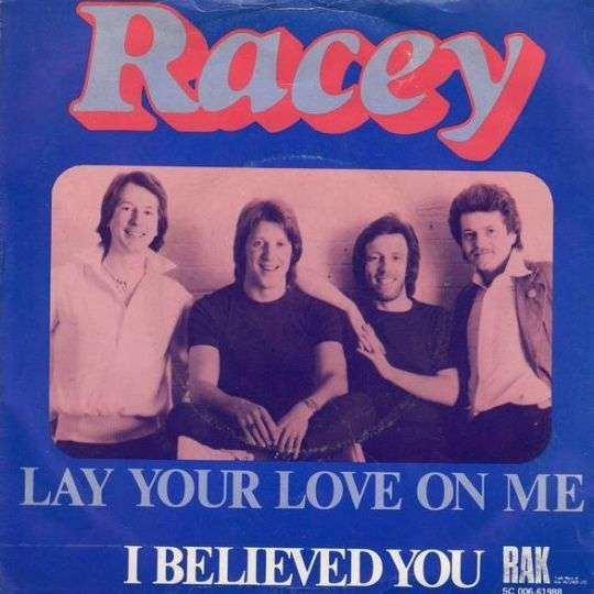 Coverafbeelding Lay Your Love On Me - Racey