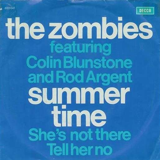 Coverafbeelding Summer Time - The Zombies Featuring Colin Blunstone And Rod Argent