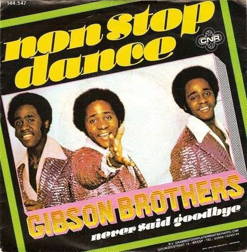 Coverafbeelding Gibson Brothers - Non Stop Dance