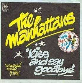 Coverafbeelding Kiss And Say Goodbye - The Manhattans