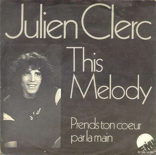 Coverafbeelding This Melody - Julien Clerc