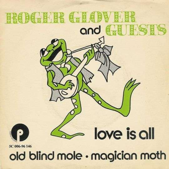 Coverafbeelding Love Is All - Roger Glover And Guests