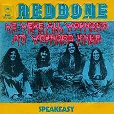 Coverafbeelding We Were All Wounded At Wounded Knee - Redbone
