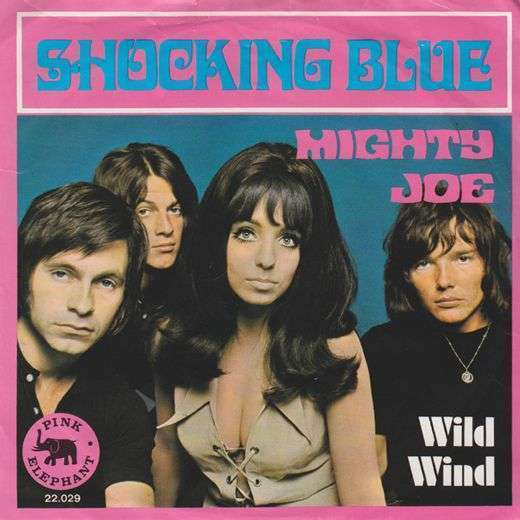 Coverafbeelding Mighty Joe - Shocking Blue