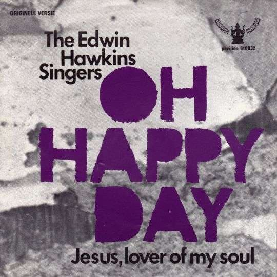 Coverafbeelding The Edwin Hawkins Singers - Oh Happy Day