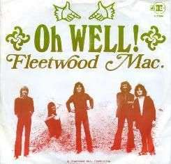 Coverafbeelding Fleetwood Mac - Oh Well!