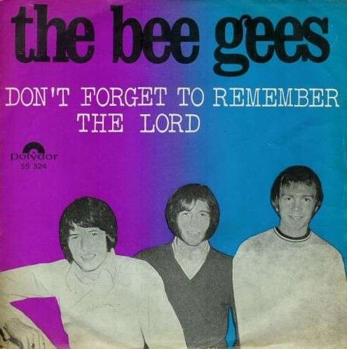 Coverafbeelding Don't Forget To Remember - The Bee Gees