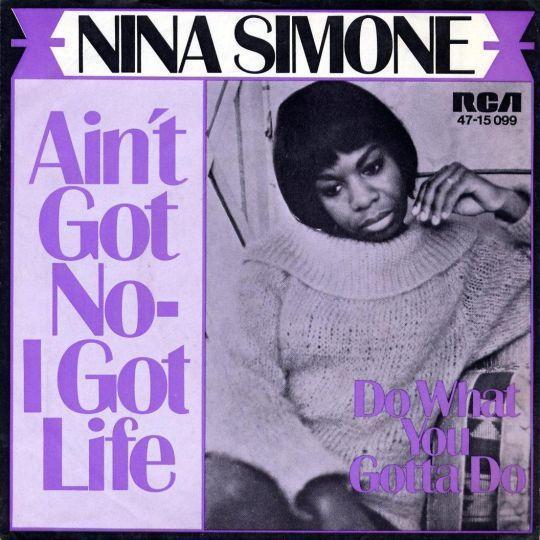 Coverafbeelding Ain't Got No-i Got Life - Nina Simone