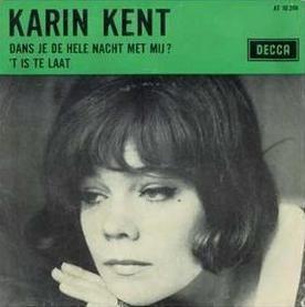 Coverafbeelding Karin Kent - Dans Je De Hele Nacht Met Mij?