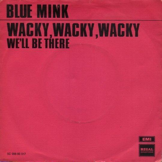 Coverafbeelding Wacky, Wacky, Wacky - Blue Mink