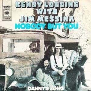 Coverafbeelding Nobody But You - Kenny Loggins With Jim Messina