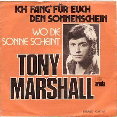 Coverafbeelding Tony Marshall - Ich Fang' Für Euch Den Sonnenschein
