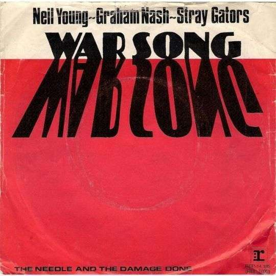 Coverafbeelding War Song - Neil Young & Graham Nash & Stray Gators