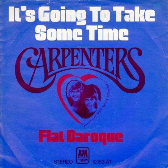 Coverafbeelding It's Going To Take Some Time - Carpenters