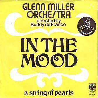 Coverafbeelding Glenn Miller Orchestra directed by Buddy De Franco - In The Mood