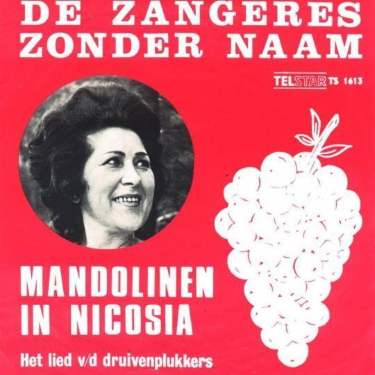 Coverafbeelding Mandolinen In Nicosia - Het Lied V/d Druivenplukkers - De Zangeres Zonder Naam