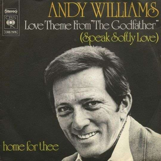 "Coverafbeelding Love Theme From ""the Godfather"" (Speak Softly Love) - Andy Williams"