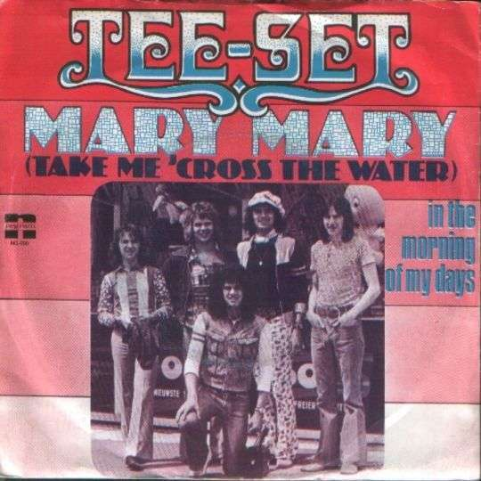Coverafbeelding Mary Mary (Take Me 'cross The Water) - Tee-set