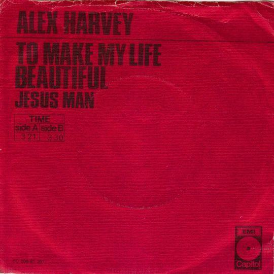 Coverafbeelding Alex Harvey - To Make My Life Beautiful