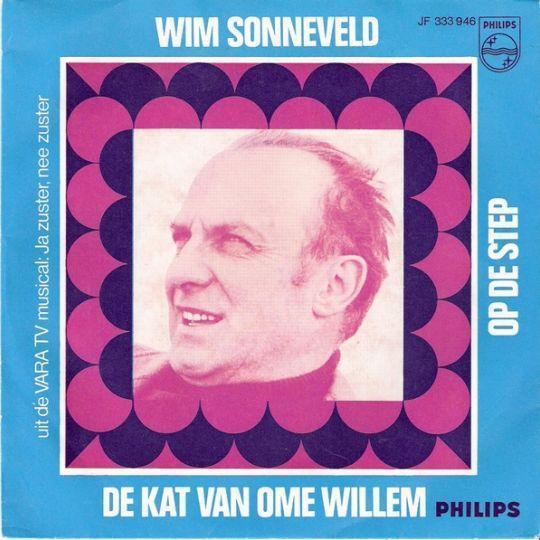 Coverafbeelding De Kat Van Ome Willem - Wim Sonneveld Met Hetty Blok, Leen Jongewaard, De Jonkies En Orkest O.l.v. Harry Bannink
