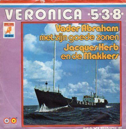 Coverafbeelding Veronica 538 [Maxi Single] - Vader Abraham Met Zijn Goede Zonen & Jacques Herb En De Makkers