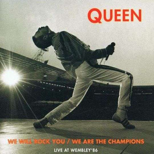 Coverafbeelding We Will Rock You/ We Are The Champions - Live At Wembley'86 - Queen