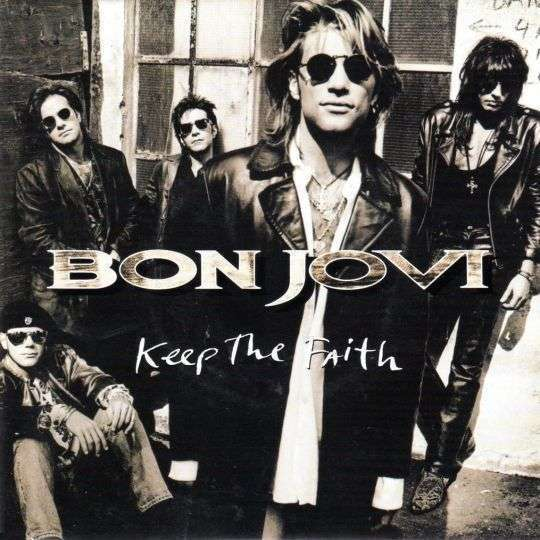 Coverafbeelding Keep The Faith - Bon Jovi