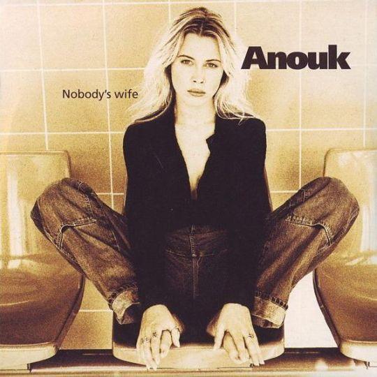 Coverafbeelding Nobody's Wife - Anouk