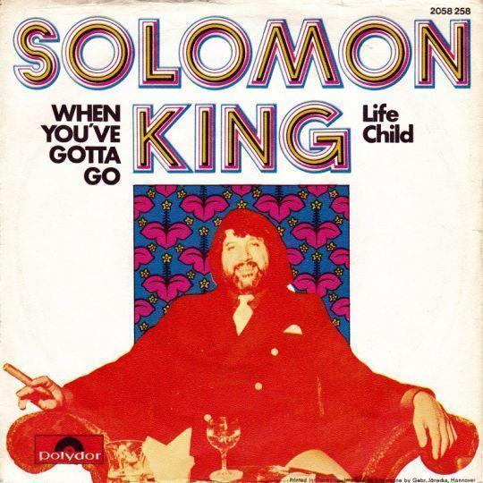 Coverafbeelding Solomon King - When You've Gotta Go