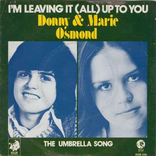 Coverafbeelding I'm Leaving It (All) Up To You - Donny & Marie Osmond