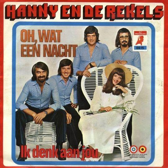Coverafbeelding Oh, Wat Een Nacht - Hanny En De Rekels