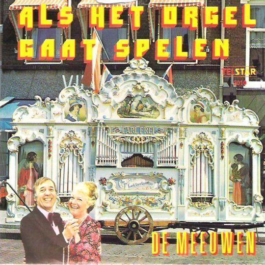 Coverafbeelding Als Het Orgel Gaat Spelen - De Meeuwen