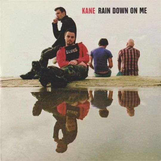 Coverafbeelding Kane - Rain Down On Me