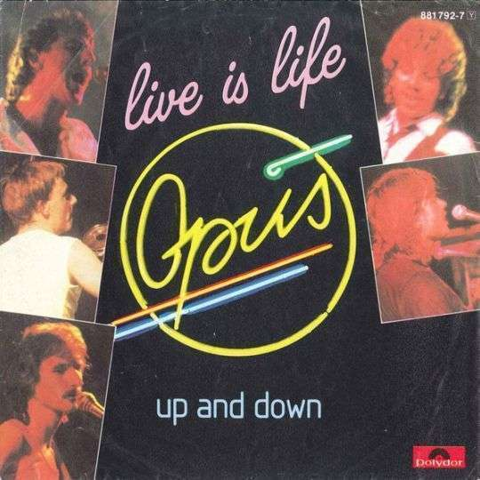 Coverafbeelding Opus - Live Is Life