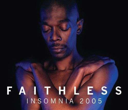 Coverafbeelding Faithless - Insomnia 2005