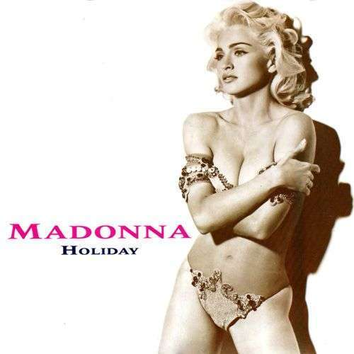 Coverafbeelding Madonna - Holiday / Holiday / Holiday [LP Edit]