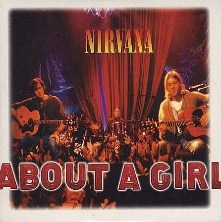 Coverafbeelding About A Girl - Nirvana ((Usa))