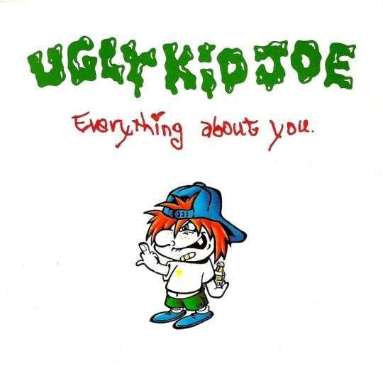 Coverafbeelding Everything About You - Ugly Kid Joe