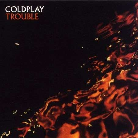 Coverafbeelding Trouble - Coldplay
