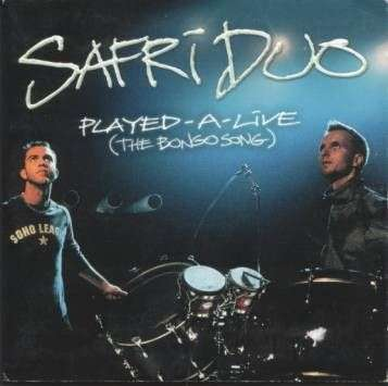 Coverafbeelding Safri Duo - Played-A-Live (The Bongo Song)