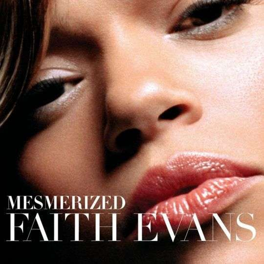 Coverafbeelding Mesmerized - Faith Evans